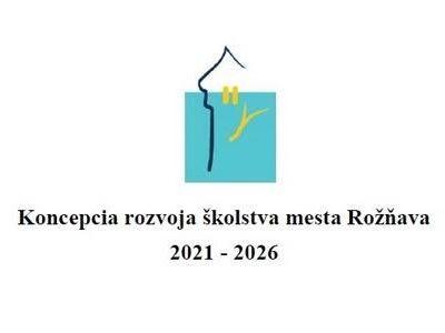 Návrh Koncepcie rozvoja školstva v Rožňave – pripomienkovanie